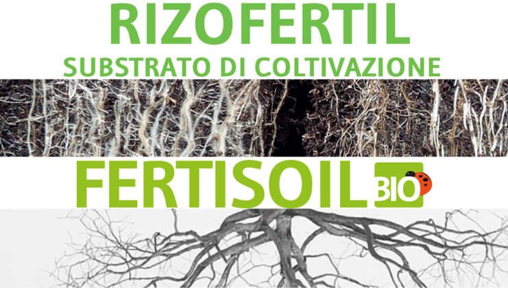 Rizofertil e Fertisoil di Bioagrotech